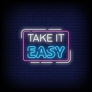 take-it-easy-neon-signs-style-text_118419-1751